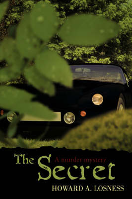 The Secret: A Murder Mystery by Howard A Losness image