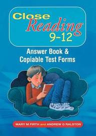 Close Reading 9-12: Answer Book and Copiable Test Forms by Mary M. Firth image