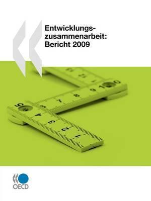 Entwicklungszusammenarbeit: Bericht 2009 by OECD Publishing