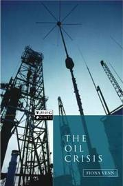 The Oil Crisis by Fiona Venn image
