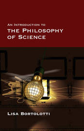 An Introduction to the Philosophy of Science by Lisa Bortolotti image