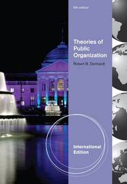 Theories of Public Organization by Robert B Denhardt image