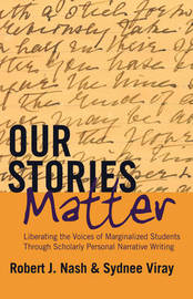 Our Stories Matter by Robert J Nash