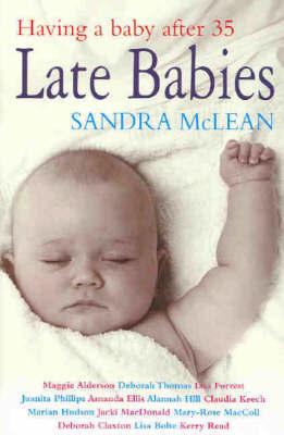Late Babies by Sandra McLean image