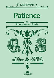 Patience by W. S. Gilber
