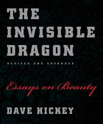 The Invisible Dragon by Dave Hickey image