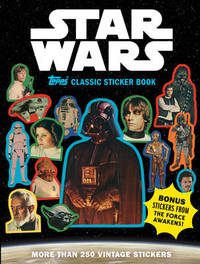 Star Wars Topps Classic Sticker Book by Lucasfilm Ltd