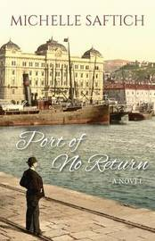Port of No Return by Michelle Saftich