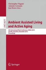 Ambient Assisted Living and Active Aging