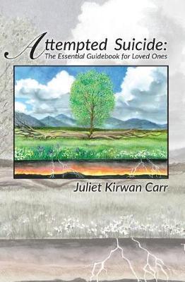 Attempted Suicide by Juliet Kirwan Carr