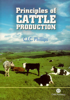 Principles of Cattle Production by Clive Phillips image