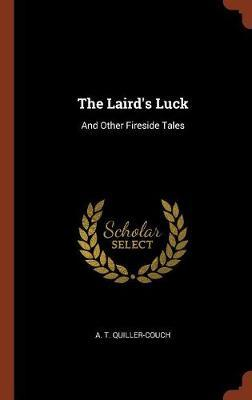 The Laird's Luck by A.T Quiller Couch image