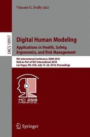 Digital Human Modeling. Applications in Health, Safety, Ergonomics, and Risk Management
