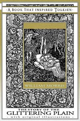 The Story of the Glittering Plain - A Book That Inspired Tolkien by William Morris image