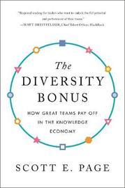 The Diversity Bonus by Scott E Page
