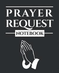 Prayer Request Notebook by Sacred Originals Books