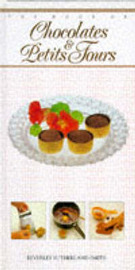 The Chocolates and Petit Fours by Beverley Smith image