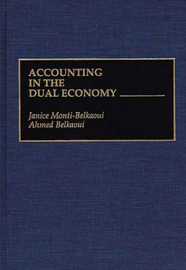 Accounting in the Dual Economy by Janice Monti-Belkaoui