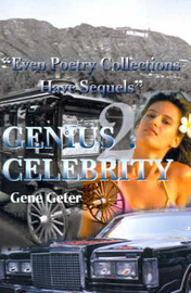 """Genius 2: Celebrity: """"Even Poetry Collections Have Sequels"""" by Gene Geter"""