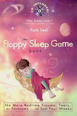 The Floppy Sleep Game Book by Patti Teel