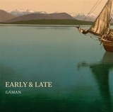 Early and Late by Various