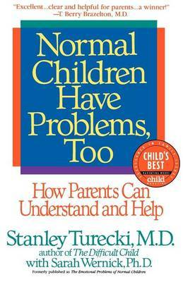 Normal Children Have Problems by Stanley Turecki image