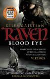 Raven: Blood Eye by Giles Kristian