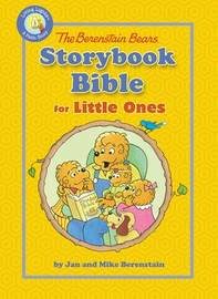 The Berenstain Bears Storybook Bible for Little Ones by Jan Berenstain