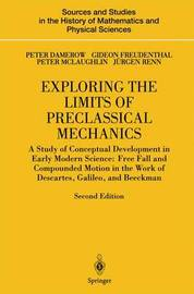 Exploring the Limits of Preclassical Mechanics by Peter Damerow