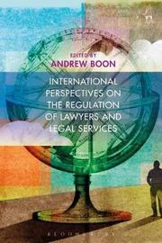 International Perspectives on the Regulation of Lawyers and Legal Services image
