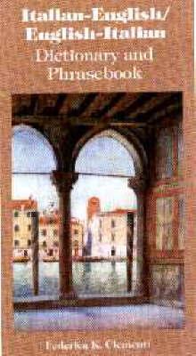 Italian-English / English-Italian Dictionary & Phrasebook by Frederica K. Clementi image