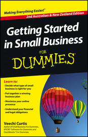 Getting Started in Small Business for Dummies, Second Australian and New Zealand Edition by Veechi Curtis image