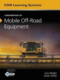 Fundamentals Of Mobile Heavy Equipment by Gus Wright image