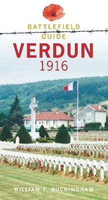 Verdun 1916 by William F. Buckingham
