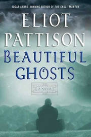 Beautiful Ghosts by Eliot Pattison