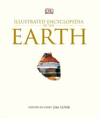 Illustrated Encyclopedia of the Earth by James F. Luhr image