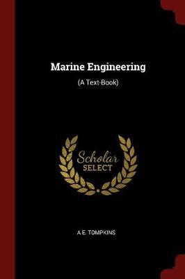 Marine Engineering by A E Tompkins image