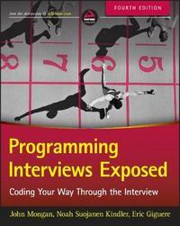 Programming Interviews Exposed by John Mongan