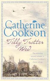 Tilly Trotter Wed by Catherine Cookson