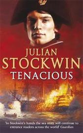 Tenacious by Julian Stockwin