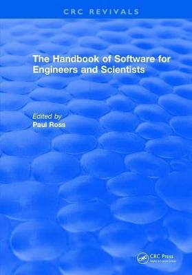 Revival: The Handbook of Software for Engineers and Scientists (1995) by Paul W Ross