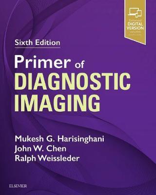 Primer of Diagnostic Imaging by Mukesh G. Harisinghani