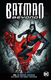 Batman Beyond Volume 4 by Dan Jurgens