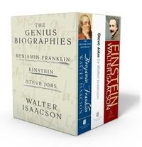 Walter Isaacson: The Genius Biographies by Walter Isaacson