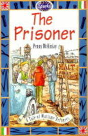 The Prisoner: A Tale of a Prisoner of War by Penny McKinlay image