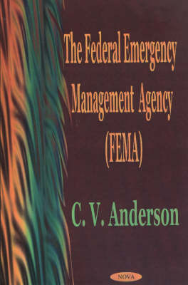 The Federal Emergency Management Agency (FEMA) by C. V. Anderson image