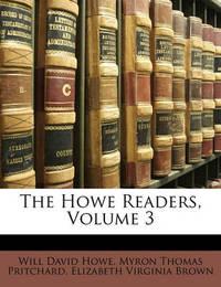 The Howe Readers, Volume 3 by Elizabeth Virginia Brown