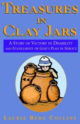 Treasures in Clay Jars by Laurie Berg Collins