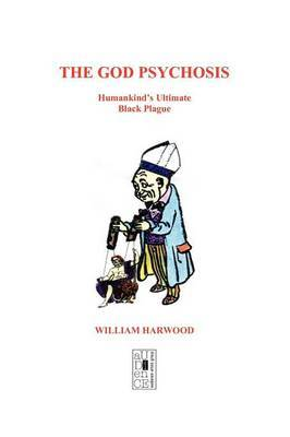 God Psychosis by William Harwood, PhD image