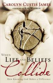 When Life and Beliefs Collide by Carolyn Custis James image
